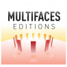 Multifaces Edition